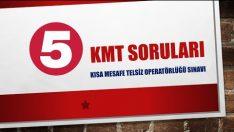 KMT Sınav Soruları ve Cevapları 5